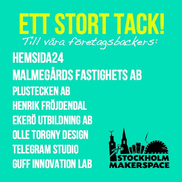 Stockholm Makerspace - Backers